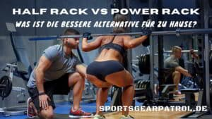Half Rack oder Power Rack